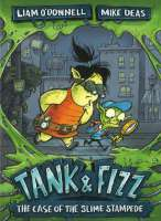 Book cover for Tank & Fizz: The Case of the Slime Stampede