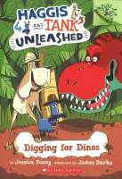 Book cover for Haggis and Tank Unleashed: Digging for Dinos