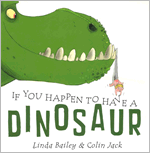 Book cover for If You Happen to Have a Dinosaur