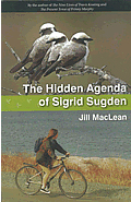 Book cover for The Hidden Agenda of Sigrid Sugden