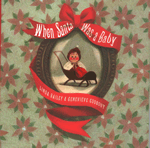Book cover for When Santa Was a Baby