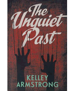 Book cover for The Unquiet Past