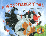 Book cover for A Woodpecker's Tale