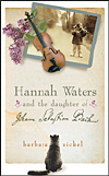Book cover for Hannah Waters and the Daughter of Johann Sebastian Bach