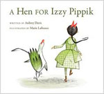 Book cover for A Hen For Izzy Pippik