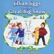 Book cover for Jillian Jiggs and the Great Big Snow