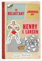 Book cover for The Reluctant Journal of Henry K Larsen