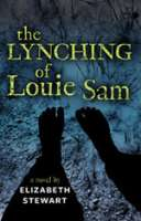 Book cover for The Lynching of Louie Sam