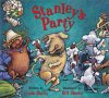 Book cover for Stanley's Party