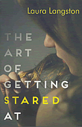Book cover for The Art of Getting Stared At
