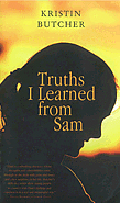 Book cover for Truths I Learned from Sam