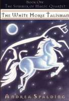 Book cover for The White Horse Talisman