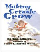 Book cover for Making Grizzle Grow