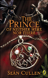 Book cover for The Prince of Neither Here Nor There