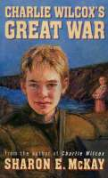 Book cover for Charlie Wilcox's Great War
