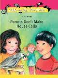 Book cover for Parrots Don't Make House Calls