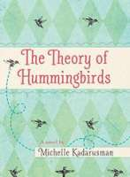 Book cover for The Theory of Hummingbirds