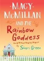 Book cover for Macy McMillan and the Rainbow Goddess