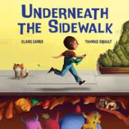 Book cover for Underneath the Sidewalk