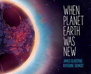 Book cover for When Planet Earth Was New