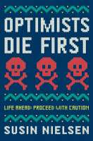 Book cover for Optmists Die First