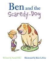 Book cover for Ben and the Scaredy-Dog