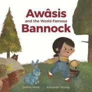 Book cover for Awâsis and the World-Famous Bannock