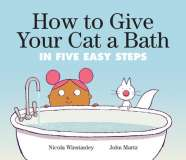 Book cover for How to Give Your Cat a Bath In Five Easy Steps