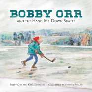 Book cover for Bobby Orr and the Hand-Me-Down Skates