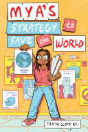 Book cover for Mya's Strategy to Save the World