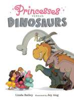 Book cover for Princesses Versus Dinosaurs